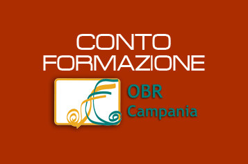 Al via la Campagna di promozione del Conto Formazione dell'OBR Campania