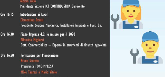 Innovazione 4.0 nel settore della Meccanica. Fondimpresa al 2° seminario di Confindustria Benevento