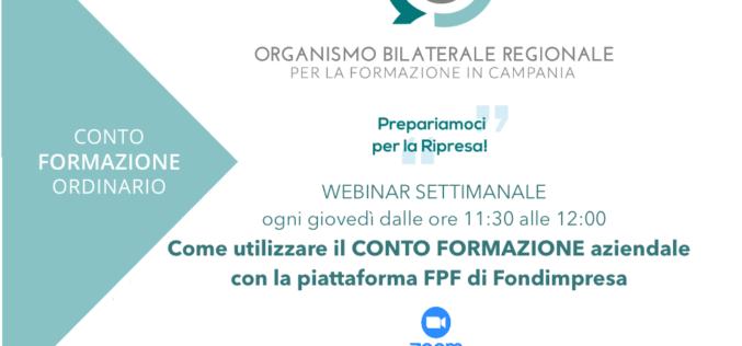 Ritorna il webinar settimanale dell'OBR Campania sul Conto Formazione. Ogni giovedì alle 11:30